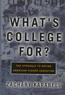 What s College For