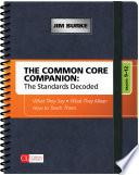 The Common Core Companion  The Standards Decoded  Grades 9 12 Book