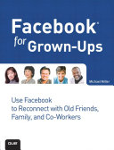 Facebook for Grown-Ups