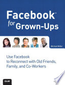 """Facebook for Grown-Ups"" by Michael Miller"