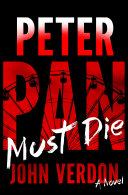 Peter Pan Must Die (Dave Gurney, No. 4)