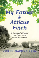 Pdf My Father and Atticus Finch: A Lawyer's Fight for Justice in 1930s Alabama