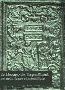 Le Messager des Vosges illustré, revue littéraire et scientifique