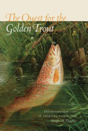 The Quest for the Golden Trout