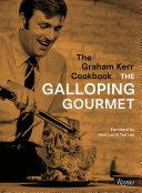 The Graham Kerr Cookbook