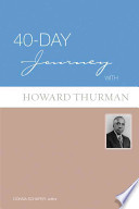 40 Day Journey with Howard Thurman