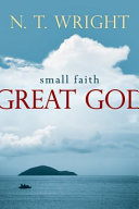 Small Faith--Great God