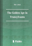 The Golden Age in Transylvania