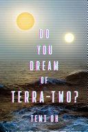 Do You Dream of Terra-Two? Pdf/ePub eBook