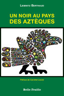 Pdf Un noir au pays des Aztèques Telecharger