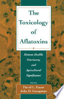 The Toxicology of Aflatoxins