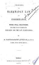 Problems on Mahamadan Law of Inheritance