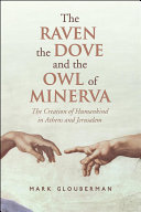 Pdf The Raven, the Dove, and the Owl of Minerva
