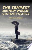 The Tempest and New World Utopian Politics