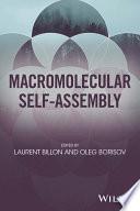 Macromolecular Self Assembly