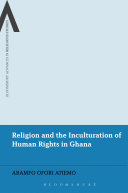 Religion and the Inculturation of Human Rights in Ghana
