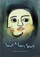 Soul Moon Soup