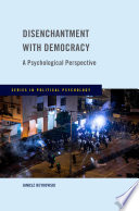 Disenchantment with Democracy