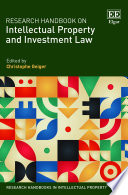 Research Handbook on Intellectual Property and Investment Law Book