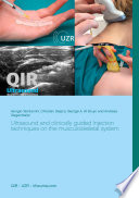 Ultrasound and clinically guided Injection techniques on the musculoskeletal system