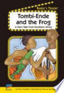 Tombi Ende And The Frog