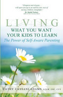 Living What You Want Your Kids to Learn