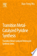 Transition Metal Catalyzed Pyridine Synthesis