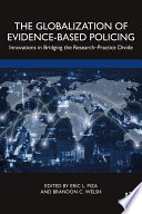 The Globalization of Evidence Based Policing