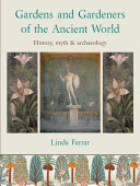 Gardens and Gardeners of the Ancient World Pdf/ePub eBook