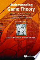Understanding Game Theory  Introduction To The Analysis Of Many Agent Systems With Competition And Cooperation  Second Edition