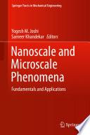 Nanoscale and Microscale Phenomena