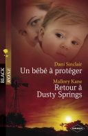 Un bébé à protéger - Retour à Dusty Springs (Harlequin Black Rose)