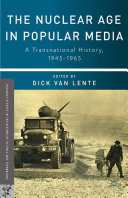 The Nuclear Age in Popular Media [Pdf/ePub] eBook