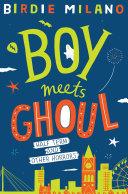 Boy Meets Ghoul ebook