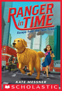 Escape from the Twin Towers (Ranger in Time #11) Pdf/ePub eBook