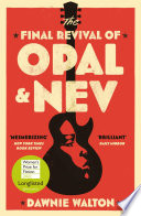 The Final Revival of Opal   Nev Book PDF