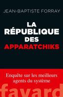 Pdf La République des Apparatchiks Telecharger