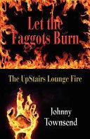 Let the Faggots Burn