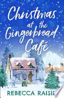 Christmas At The Gingerbread Caf The Gingerbread Caf Book 1  Book PDF