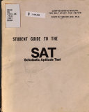 Student Guide to the SAT  Scholastic Aptitude Test Book