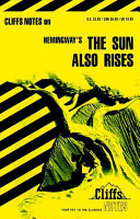 CliffsNotes on Hemingway s The Sun Also Rises