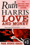 Love And Money (Park Avenue Series, Book #3)