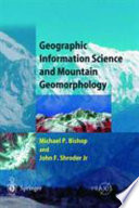 Geographic Information Science and Mountain Geomorphology Book