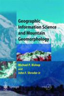 Geographic Information Science and Mountain Geomorphology
