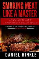 Smoking Meat Like a Master