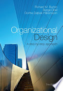 Organizational Design  : A Step-by-Step Approach