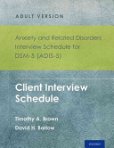 Cover of Anxiety and Related Disorders Interview Schedule for DSM-5 (ADIS-5) - Adult Version