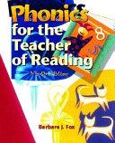 Phonics for the Teacher of Reading