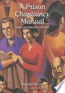 A Prison Chaplaincy Manual