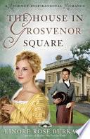 The House In Grosvenor Square